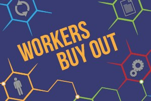 Workers buyout